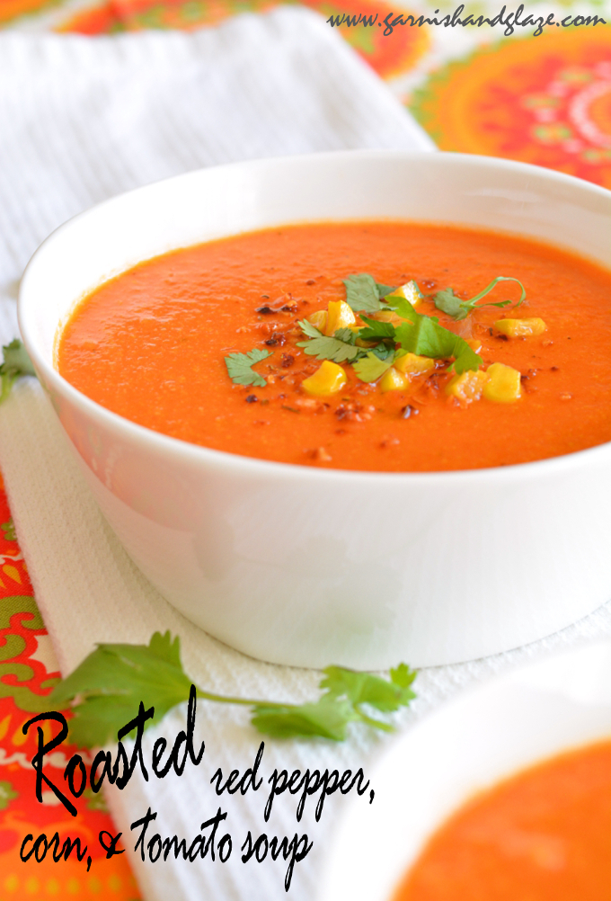 Roasted Red Pepper, Corn and Tomato Soup