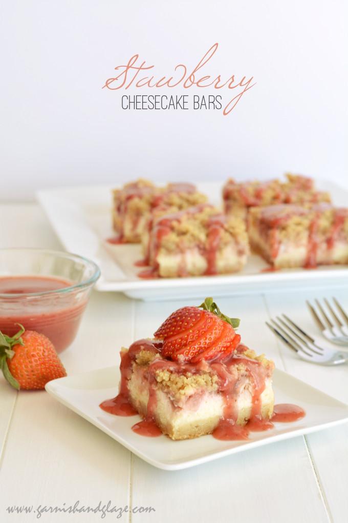 Strawberry Cheesecake Bars   Garnish & Glaze
