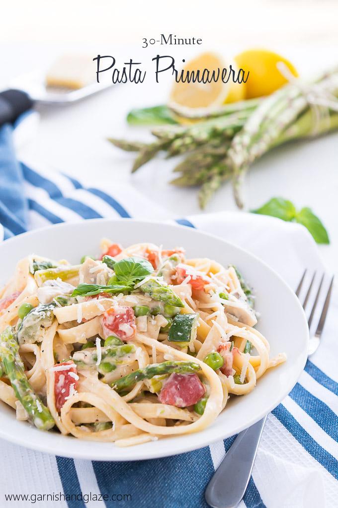 30 minute Pasta Primavera   Garnish & Glaze