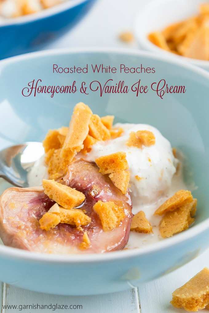 Enjoy the sweetness of summer with a bowl of Roasted White Peaches with Honeycomb and Vanilla Ice Cream!