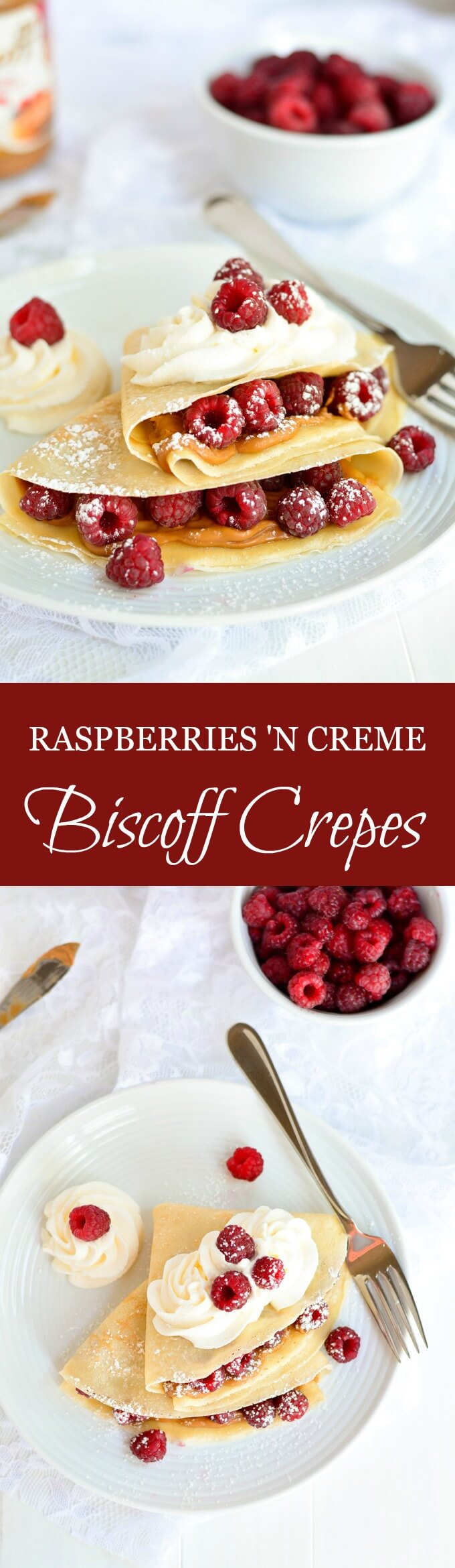 Start your weekend off right with the most delicious breakfast-- RASPBERRIES 'N CREME BISCOFF CREPES!