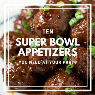 10 Super Bowl Appetizers You Need At Your Party