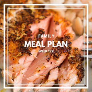 Family Meal Plan Week 129