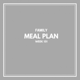 Family Meal Plan Week 151