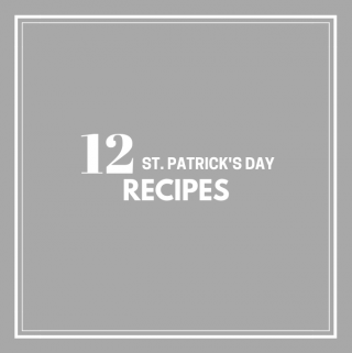 12 Recipes for St. Patrick's Day